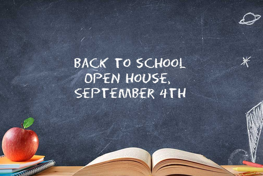 Back to School Open House