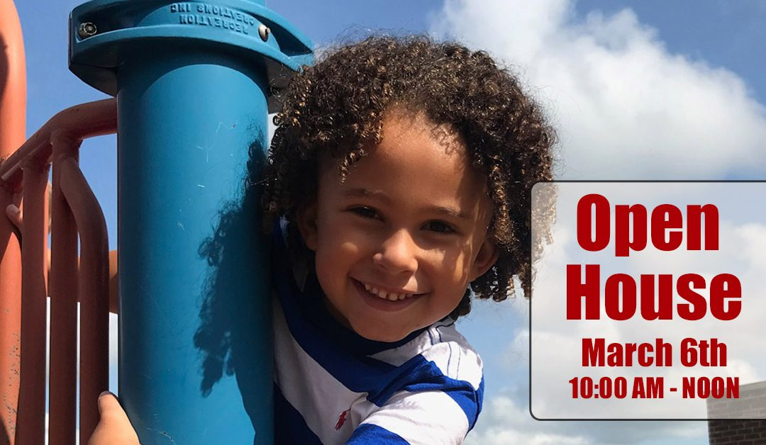 Open House March 6th
